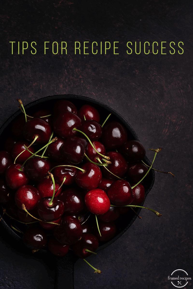 Cherries_Tips for recipe success